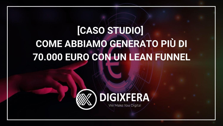 CASO STUDIO_Come-abbiamo-generato-più-di-70k-con-un-lean-funnel